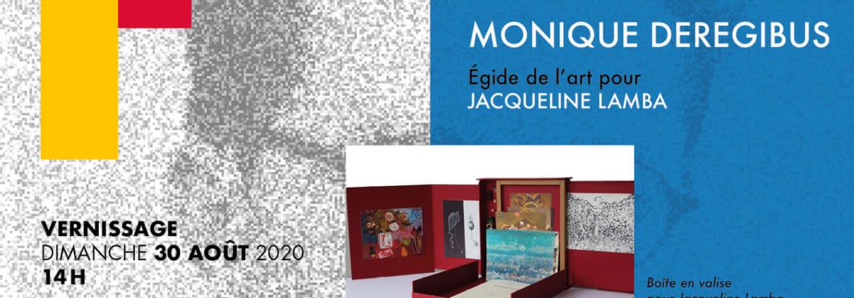 Monique Deregibus - Egide à l'art de Jacqueline Lamba